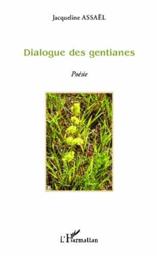 Dialogue des gentianes