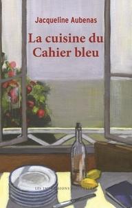 Deedr.fr La cuisine du Cahier bleu Image