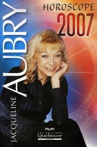 Jacqueline Aubry - Horoscope 2007.