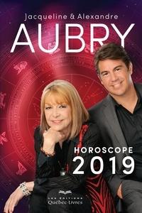 Jacqueline Aubry et Alexandre Aubry - Horoscope 2019.