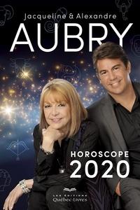 Jacqueline Aubry et Alexandre Aubry - Horoscope 2020 - Aubry.