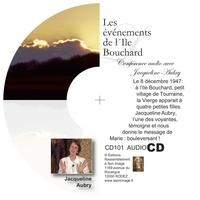 Jacqueline Aubry - LES ÉVÉNEMENTS DE L'ILE BOUCHARD - CD AUDIO.