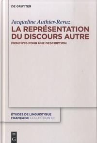 Jacqueline Authier-Revuz - La représentation du discours autre - Principes pour une description.