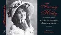 Deedr.fr Fanny Heldy - Carnet de souvenirs d'une cantatrice 1910-1940 Image