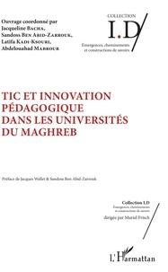 Jacqueline Bacha et Sandoss Ben Abid-Zarrouk - TIC et innovation pédagogique dans les universités du Maghreb.