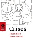 Jacqueline Barus-Michel et Florence Giust-Desprairies - Crises - Approche psychosociale clinique.