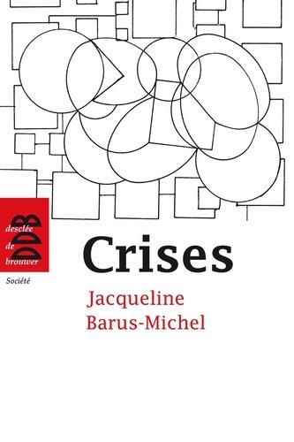 Crises. Approche psychosociale clinique