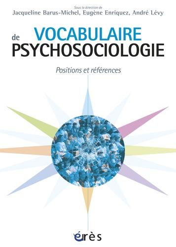 Vocabulaire de psychosociologie. Références et postions