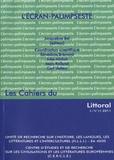 Jacqueline Bel - Les Cahiers du Littoral - N°12 - 2011 : L'écran-palimpseste.