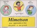 Jacqueline Belin Mouveroux - Mimetson pour apprendre à lire aux petits et aux grands - Méthode. 1 Cédérom
