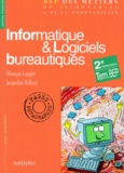 Jacqueline Belland et Monique Langlet - Informatique & logiciels bureautiques - 2e professionnelle, term. BEP.
