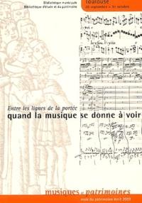 Jacqueline Bellas et Philippe Canguilhem - Entre les lignes de la portée - Quand la musique se donne à voir.