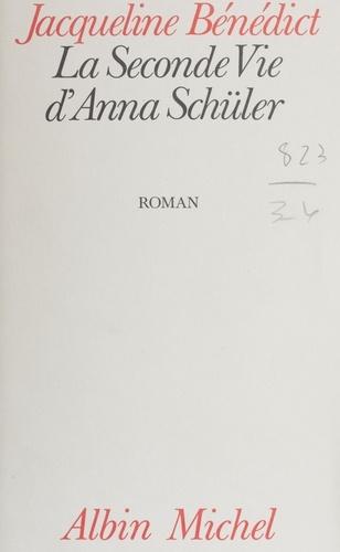 La Seconde vie d'Anna Schüler