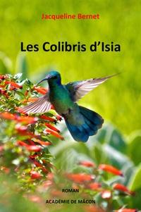 Jacqueline Bernet - Les colibris d'Isia.