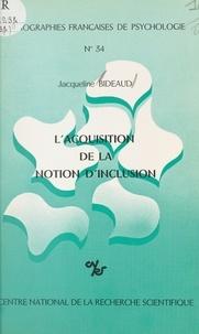 Jacqueline Bideaud - L'acquisition de la notion d'inclusion.