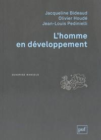 Jacqueline Bideaud et Olivier Houdé - L'homme en développement.