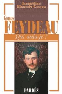 Jacqueline Blancart-Cassou - Georges Feydeau.