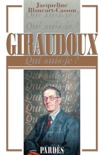 Jacqueline Blancart-Cassou - Giraudoux.