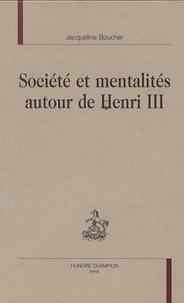 Lesmouchescestlouche.fr Société et mentalité autour de Henri 3 Image