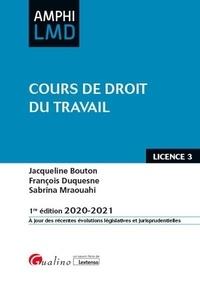 Jacqueline Bouton et François Duquesne - Cours de droit du travail.