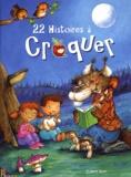Jacqueline Bovy et François Ruyer - 22 histoires à croquer avant d'aller se coucher.