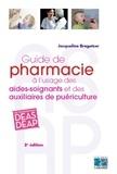 Jacqueline Bregetzer - Guide de pharmacie à l'usage des aides-soignants et des auxiliaires de puériculture.