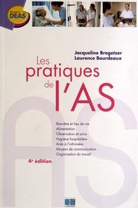 Jacqueline Bregetzer et Laurence Bourdeaux - Les pratiques de l'AS.