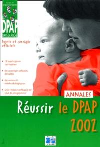 Jacqueline Bregetzer - Réussir le DPAP 2002. - Annales.