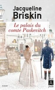 Jacqueline Briskin - Le palais du comte Paskevitch.