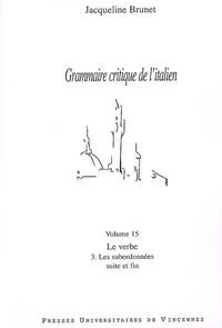 Jacqueline Brunet - Le verbe 3, Les subordonnées.
