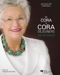 Jacqueline Cardinal - De Cora à Cora Déjeuners - Une biographie.