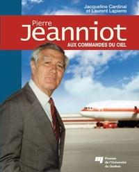 Jacqueline Cardinal et Laurier Lapierre - Pierre Jeanniot - Aux commandes du ciel.