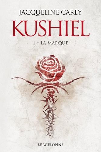 Kushiel Tome 1 La marque