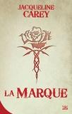 Jacqueline Carey - Kushiel Tome 1 : La Marque.
