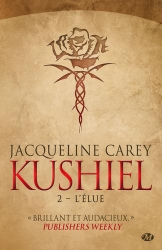 Jacqueline Carey - Kushiel Tome 2 : L'élue.