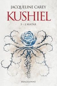 Jacqueline Carey - Kushiel Tome 3 : L'Avatar.
