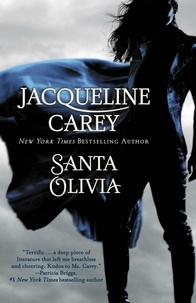 Jacqueline Carey - Santa Olivia.