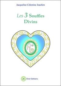 Histoiresdenlire.be Les 3 souffles divins - Enseignements et méditations - Avec Aluah, l'Esprit d'amour universel Image