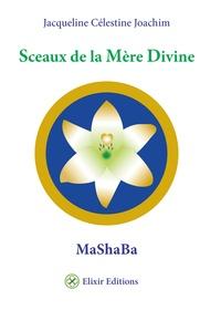 Jacqueline Célestine Joachim - Sceaux de la mère - MaShBa.