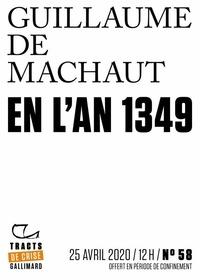 Jacqueline Cerquiglini-Toulet et Blanche Cerquiglini - Tracts de Crise (N°58) - En l'an 1349.