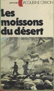 Jacqueline Cervon - Les moissons du désert.