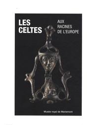 Jacqueline Cession-Louppe - Les Celtes aux racines de l'Europe - Actes du colloque tenu au Parlement de la Communauté française de Belgique et au Musée royal de Mariemont les 20 et 21 octobre 2006.