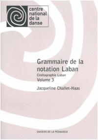 Histoiresdenlire.be Grammaire de la notation Laban - Cinétographie Laban Volume 3 Image