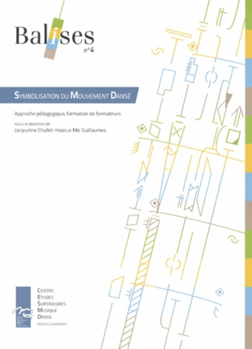 Jacqueline Challet-Haas et Mic Guillaumes - Symbolisation du Mouvement Dansé - Approche pédagogique, formation de formateurs.