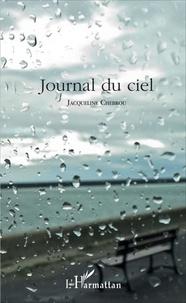 Jacqueline Chebrou - Journal du ciel.