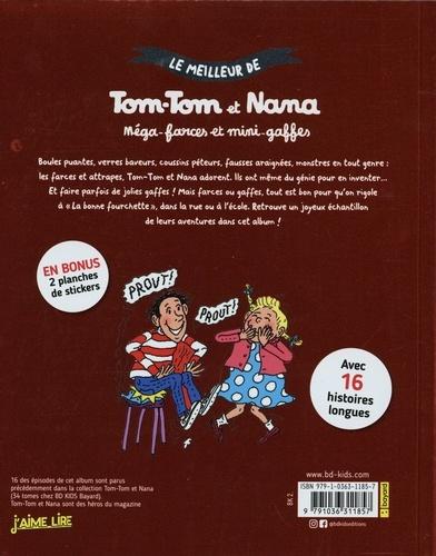 Le meilleur de Tom-Tom et Nana  Méga farces et mini-gaffes