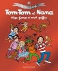 Jacqueline Cohen et Evelyne Reberg - Le meilleur de Tom-Tom et Nana Tome 1 : Méga-farces et mini-gaffes.