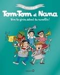 Jacqueline Cohen et Evelyne Reberg - Le meilleur de Tom-Tom et Nana Tome 7 : Vive les génies, debout les ramollis !.