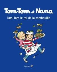 Jacqueline Cohen - Tom-Tom et Nana, Tome 03 - Tom-Tom et le roi de la tambouille.