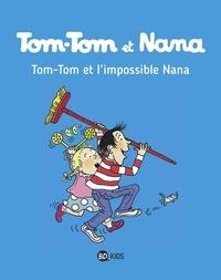 Jacqueline Cohen et Bernadette Després - Tom-Tom et Nana Tome 1 : Tom-Tom et l'impossible Nana.